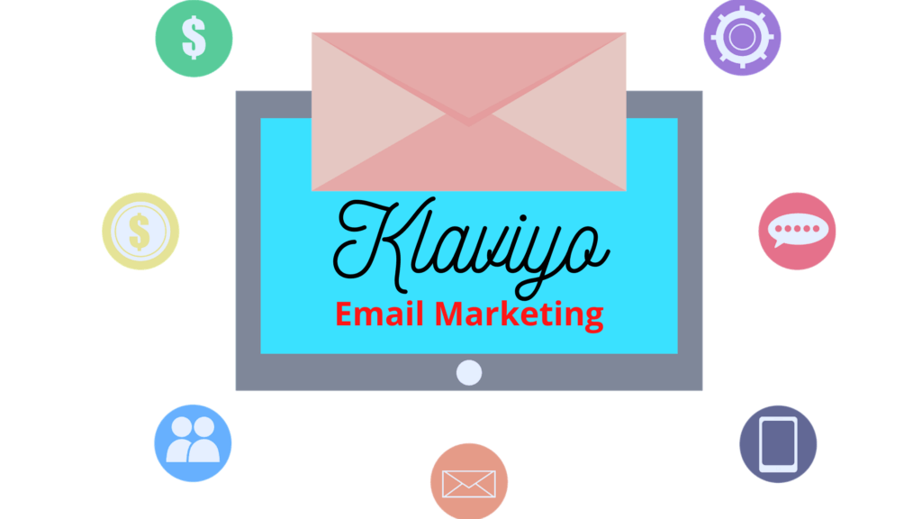 What is Klaviyo email marketing