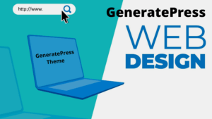 What is GeneratePress theme