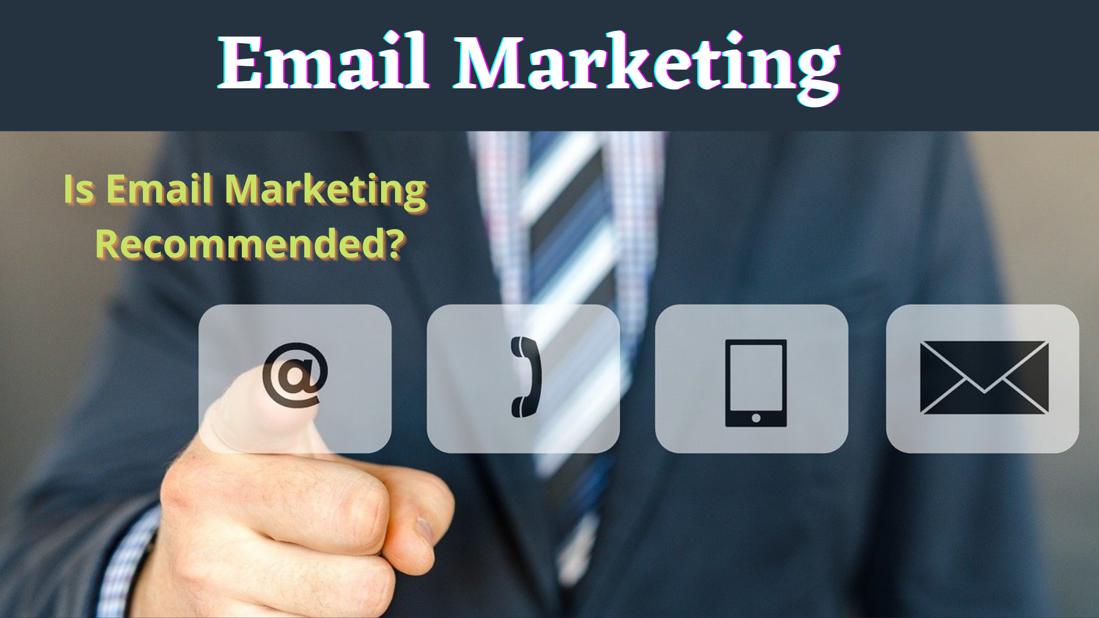 What is Email Marketing System