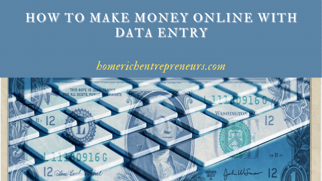 How to make money online with data entry